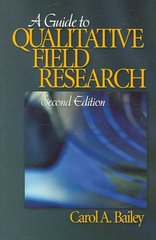 A Guide to Qualitative Field Research 2nd Edition 9781412936507 1412936500