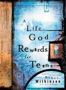 A Life God Rewards for Teens 0 9781590520772 1590520777
