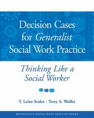 Decision Cases for Generalist Social Work Practice 1st Edition 9780534521943 0534521940