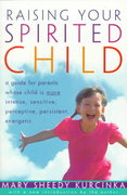 Raising Your Spirited Child 1st Edition 9780061750748 0061750743