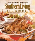 The All-New Ultimate Southern Living Cookbook 2nd edition 9780848731144 084873114X