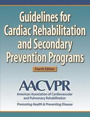 Guidelines for Cardiac Rehabilitation and Secondary Prevention Programs 4th Edition 9780736048644 0736048642