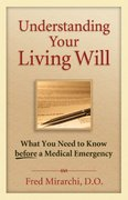 Understanding Your Living Will 1st Edition 9781886039773 1886039771