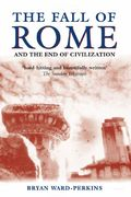 The Fall of Rome 1st Edition 9780192807281 0192807285
