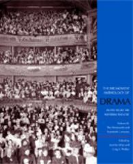The Broadview Anthology of Drama 1st Edition 9781551115825 1551115824