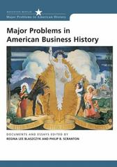 Major Problems in American Business History 1st edition 9780618044269 0618044264