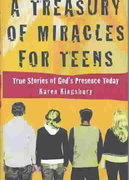 A Treasury of Miracles for Teens 1st edition 9780446529624 0446529621