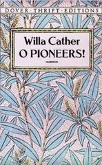 O Pioneers! 1st Edition 9780486277851 0486277852
