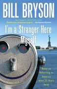 I'm a Stranger Here Myself 1st Edition 9780767903820 076790382X