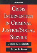 Crisis Intervention in Criminal Justice/Social Service 4th edition 9780398076399 0398076391