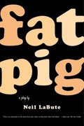 Fat Pig 1st Edition 9780571211500 057121150X