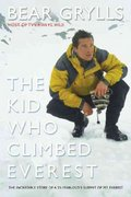 The Kid Who Climbed Everest 0 9781592284931 1592284930