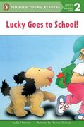 Lucky Goes to School 0 9780448424989 0448424983