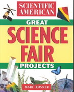 The Scientific American Book of Great Science Fair Projects 1st edition 9780471356257 0471356255