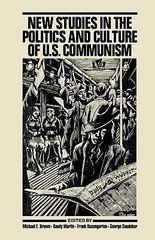 New Studies in the Politics and Culture of U. S. Communism 0 9780853458524 0853458529