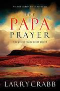 The Papa Prayer 1st Edition 9781591454243 1591454247
