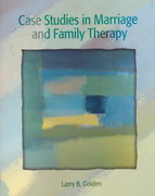 Case Studies in Marriage and Family Therapy 2nd Edition 9780130982179 0130982172