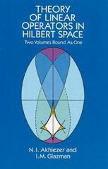 Theory of Linear Operators in Hilbert Space 0 9780486677484 0486677486