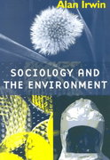 Sociology and the Environment 1st edition 9780745613598 0745613594