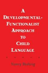 A Developmental-functionalist Approach To Child Language 0 9781135806248 1135806241