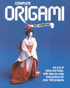 Complete Origami 2nd Edition 9780312008987 0312008988