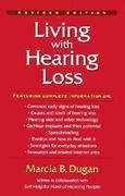 Living with Hearing Loss 1st Edition 9781563681349 156368134X