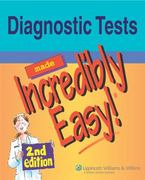 Diagnostic Tests Made Incredibly Easy! 2nd Edition 9780781786904 0781786908