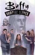 Buffy the Vampire Slayer: The Death of Buffy 0 9781569717486 1569717486