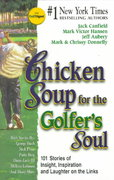 Chicken Soup for the Golfer's Soul 0 9781558746589 1558746587