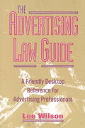 Advertising Law Guide 0 9781581150704 1581150709