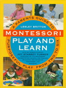 Montessori Play And Learn 1st edition 9780517591826 0517591820