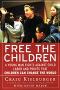 Free the Children 1st Edition 9780060930653 0060930659