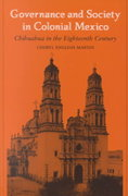 Governance and Society in Colonial Mexico 1st edition 9780804741682 0804741689