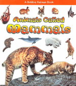 Animals Called Mammals 0 9780778722151 0778722155