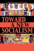 Toward a New Socialism 0 9780739118627 0739118625