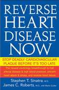 Reverse Heart Disease Now 1st edition 9780471747048 0471747041