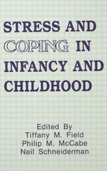 Stress and Coping in Infancy and Childhood 0 9781134764822 1134764820