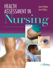 Health Assessment in Nursing 4th edition 9780781781602 0781781604