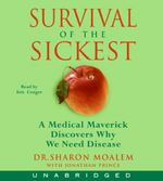 Survival of the Sickest 0 9780061155765 0061155764
