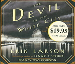 The Devil in the White City: Murder, Magic, and Madness at the Fair that Changed America 0 9780739323595 0739323598