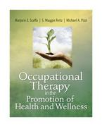 Occupational Therapy in the Promotion of Health and Wellness 1st Edition 9780803611931 0803611935