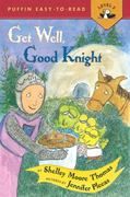 Get Well, Good Knight 0 9780613972918 0613972910