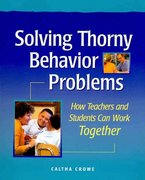 Solving Thorny Behavior Problems 1st Edition 9781892989321 1892989328