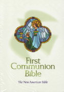 First Communion Bible 1st Edition 9780529107572 0529107570