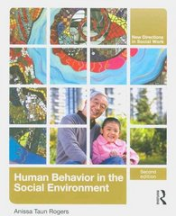 Human Behavior in the Social Environment 2nd Edition 9780415803113 041580311X