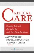 Critical Care 1st Edition 9780826138279 0826138276