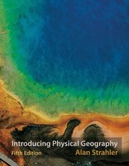 Introducing Physical Geography 5th Edition 9780470134863 0470134860