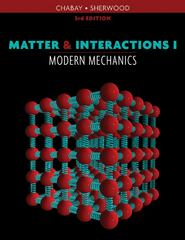 Matter and Interactions 3rd edition 9780470503454 0470503459