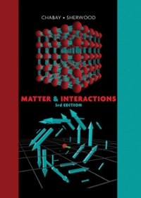 Matter and Interactions 3rd edition 9780470503478 0470503475
