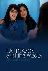 Latino/as in the Media 1st edition 9780745640082 0745640087